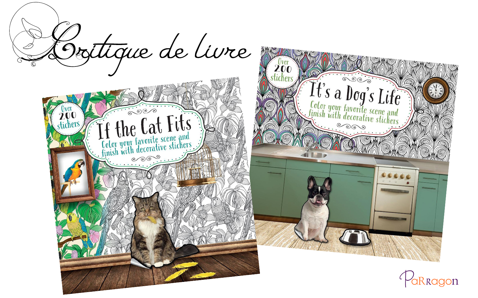 Critique des livres If the cat fits et It's a dog's life