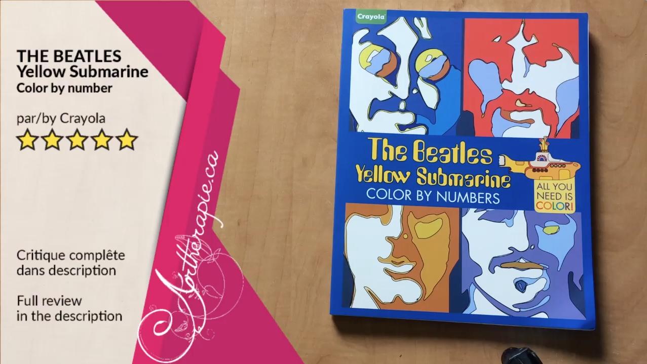 EN PRIMEUR Critique du livre The Beatles Yellow Submarine Color by numbers